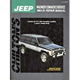 Chilton's Jeep Wagoneer/Comanche/Cherokee 1984-1991 Repair Manual (Chilton's Total Car Care Repair Manual)
