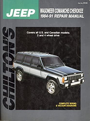 chilton s jeep wagoneer comanche cherokee 1984 1991 repair manual rh amazon com 1988 Jeep Wagoneer Limited 1988 Jeep Wagoneer Limited Specs