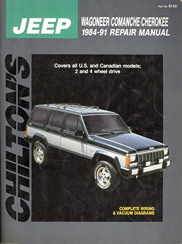 chilton s jeep wagoneer comanche cherokee 1984 1991 repair manual rh amazon com Jeep Repairs Do It Yourself Jeep Liberty Repair Guide