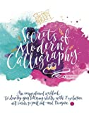 Kirsten Burke's Secrets of Modern Calligraphy: An inspirational workbook to develop your lettering skills, with 7 exclusive art cards to pull out and treasure.