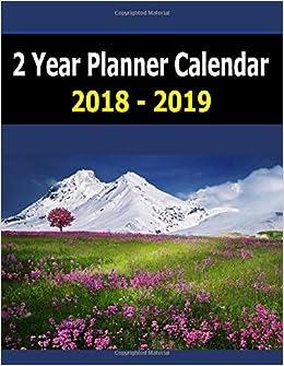 2 Year Planner Calendar 2018 2019 2 Year Calendar Planner For 2018