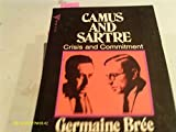 img - for Camus and Sartre Crisis and Commitment book / textbook / text book