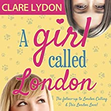 A Girl Called London Audiobook by Clare Lydon Narrated by Lucy Price-Lewis