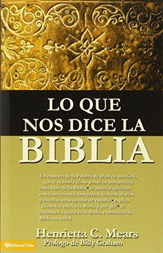 Que nos dice la Biblia, Lo [Henrietta C. Mears] (Tapa Blanda)