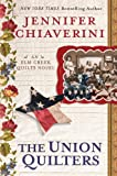 quilt books civil war - The Union Quilters: An Elm Creek Quilts Novel (The Elm Creek Quilts Book 17)
