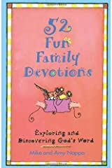 52 Fun Family Devotions: Exploring and Discovering God's Word Paperback
