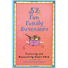 52 Fun Family Devotions: Exploring and Discovering God's Word