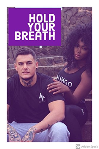 Search : Hold Your Breath: A BWWM Romance (Obsession Book 1)