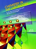 img - for Chemistry in the Laboratory: A Study of Chemical and Physical Changes book / textbook / text book
