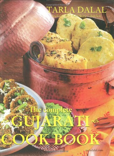 The complete gujarati cook book tarla dalal 9788186469453 amazon the complete gujarati cook book tarla dalal 9788186469453 amazon books forumfinder Choice Image