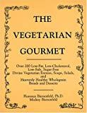 img - for The Vegetarian Gourmet by Florence Bienenfeld (1987-07-02) book / textbook / text book