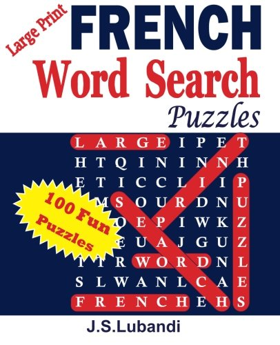 Download Large Print FRENCH Word Search Puzzles (Volume 1) (French Edition) pdf