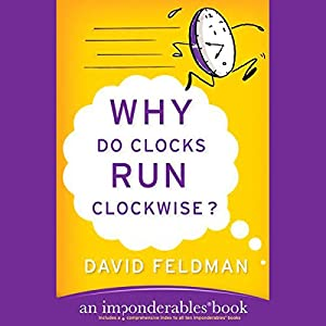 Why Do Clocks Run Clockwise? Audiobook