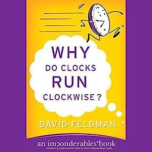 Why Do Clocks Run Clockwise? Audiobook