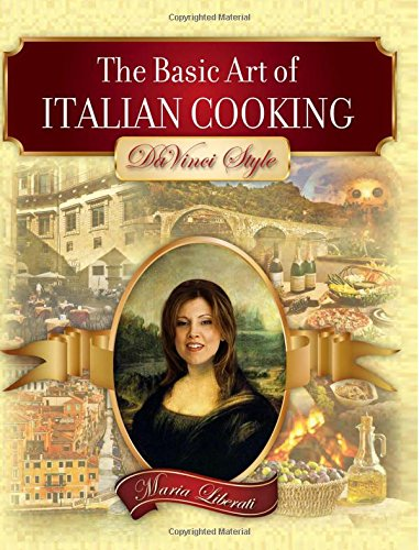 Read Online The Basic Art of Italian Cooking: DaVinci Style pdf epub
