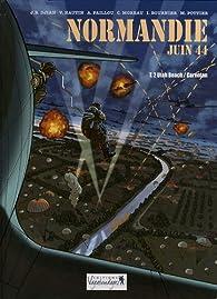 Normandie juin 44, tome 2 : Utah Beach / Carentan par Jean-Blaise Djian