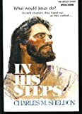 In His Steps, Charles M. Sheldon, 080075011X
