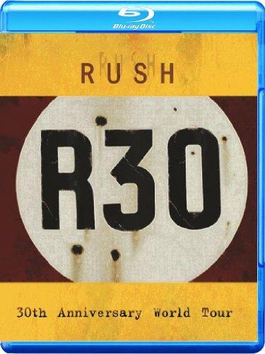 Rush: R30 30th Anniversary World Tour [Blu-ray] [2013]