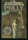 Polly, the Worried, Katheryn Kimbrough, 0445043431
