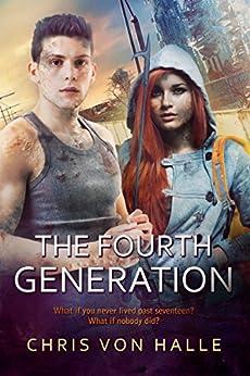 The Fourth Generation by [von Halle, Chris]