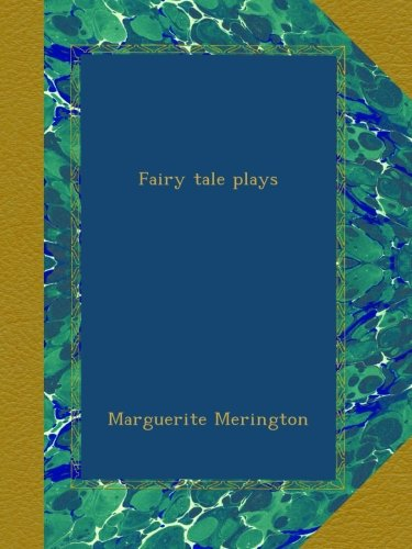 Fairy tale plays