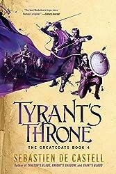 Tyrant's Throne by Sebastien de Castell