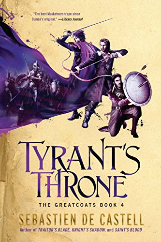 Tyrant's Throne (The Greatcoats Book 4)