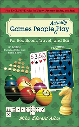 Games People Actually Play: Third Edition - Revised