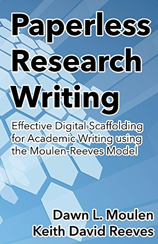 (Paperless Research Writing: Effective Digital Scaffolding for Academic Writing using the Moulen-Reeves Model)