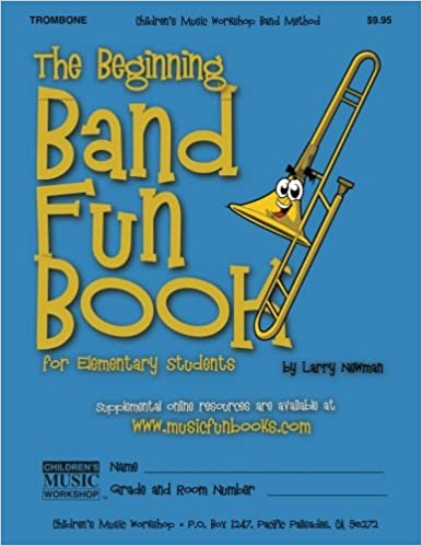{* TOP *} The Beginning Band Fun Book (Trombone): For Elementary Students. Plazo usted intended Discover third practica