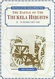 The Battle of the Thukela Heights, 1228 February 1900, Ken Gillings, 0869755188