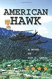 American Hawk, Roy Lewis, 0595288189