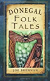 Donegal has a rich heritage of myths and legends which is uniquely captured in this collection of traditional tales from the county. Discover the trails where Balor of the Evil Eye once roamed, the footprint left by St Colmcille when he leapt to avoi...