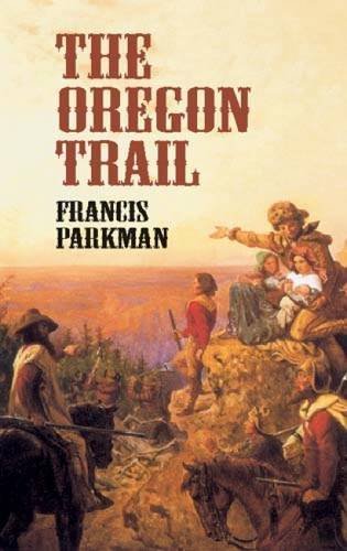The Oregon Trail (Economy Editions)