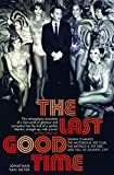 The Last Good Time: Skinny d'Amato and the 500 Club