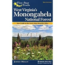 Five-Star Trails: West Virginia's Monongahela National Forest: Your Guide to the Area's Most Beautiful Hikes