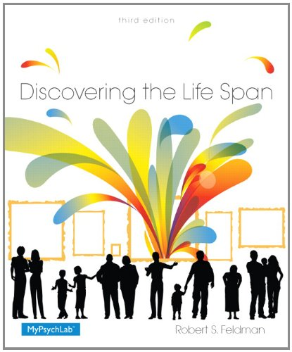 Discovering the Life Span 3rd Edition