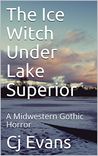 #freebooks – The Ice Witch Under Lake Superior By: Cj Evans Free Until August 6th