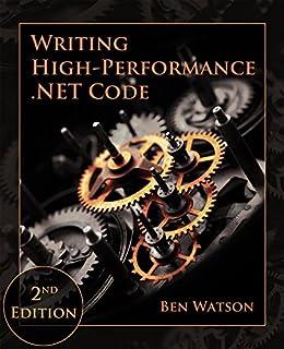 Writing High-Performance  NET Code