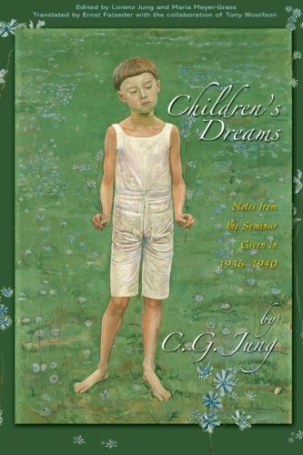 Children's Dreams: Notes from the Seminar Given in...