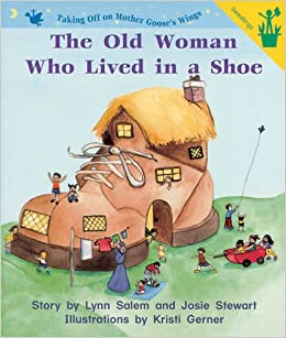 b9e354c8f174 Early Reader: The Old Woman Who Lived in a Shoe: Lynn Salem, Josie Stewart:  9780845436653: Amazon.com: Books
