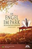 Ein Engel im Park: In Einfacher Sprache
