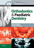 Clinical Problem Solving in Orthodontics and Paediatric Dentistry, 2e (Clinical Problem Solving in Dentistry)