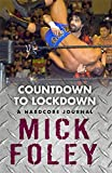 Countdown to Lockdown: A Hardcore Journal