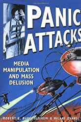 Panic Attacks: Media Manipulation and Mass Delusion