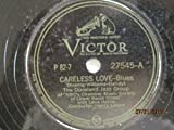 Careless Love (with Lena Horne) b/w John Henry Blues [VINYL 78 RPM]