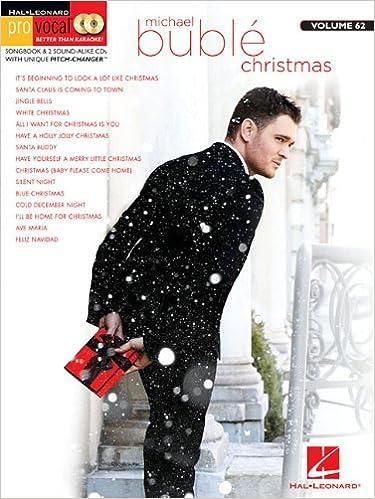 Michael Buble Christmas Pro Vocal Men S Edition Volume 62 Book With Two Cds Hal Leonard Pro Vocal Buble Michael 0001476812012 Amazon Com Books