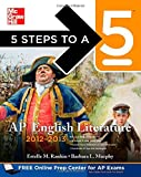 5 Steps to a 5 AP English Literature, 2012-2013 Edition (5 Steps to a 5 on the Advanced Placement Examinations Series) by Estelle Rankin (2011-05-16)