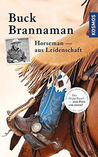 Buck Brannaman - Horseman aus Leidenschaft