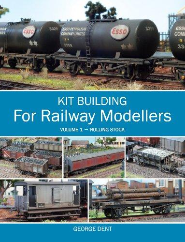- Kit Building for Railway Modellers: Volume 1 - Rolling Stock